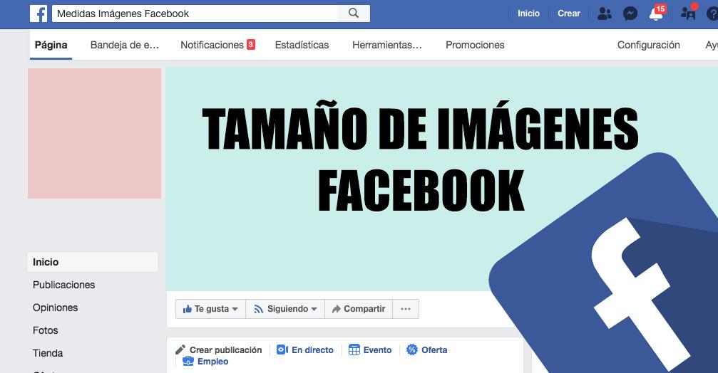 Tamaño y medidas de las imágenes en Facebook en 2018
